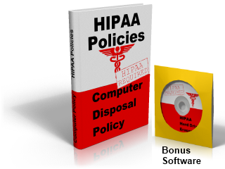 Computer Disposal policy for HIPAA